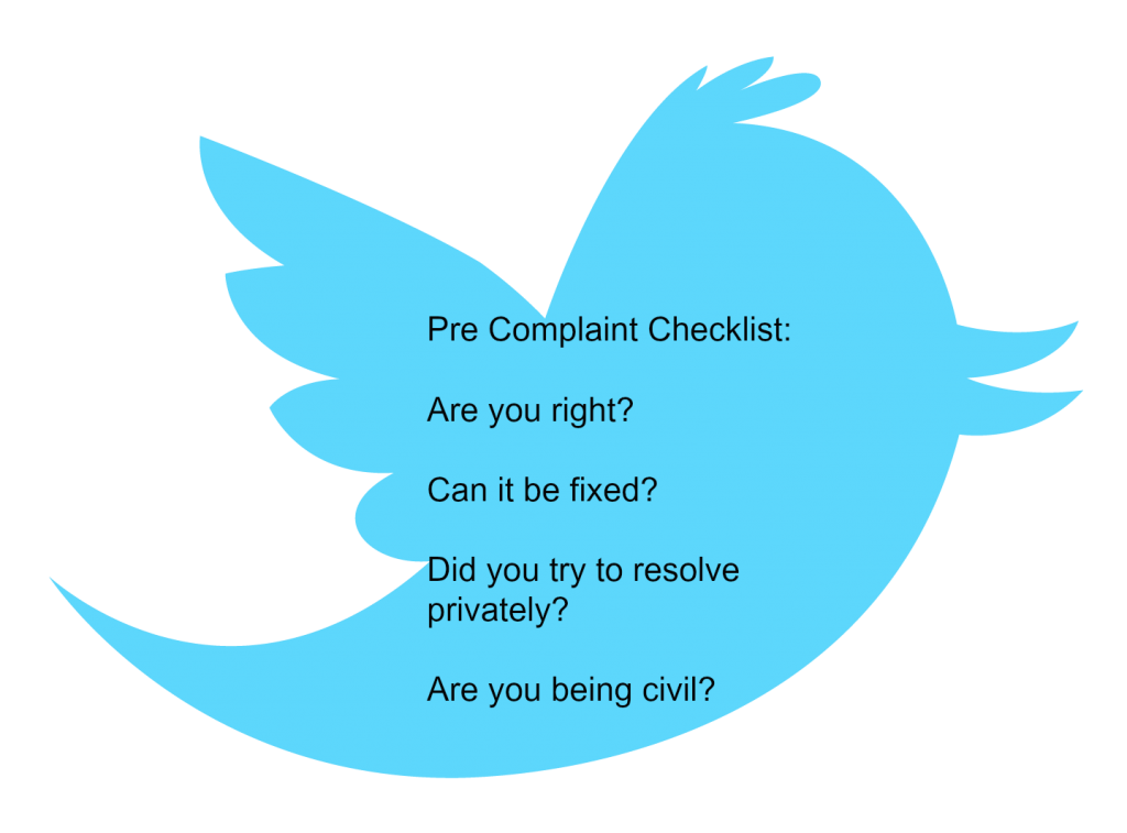 Four Questions to Ask Before You Complain on Twitter