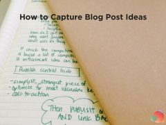 How to Capture Blog Post Ideas