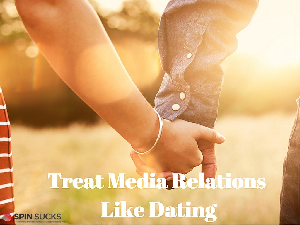 Ten Ways to Treat Media Relations Like Dating