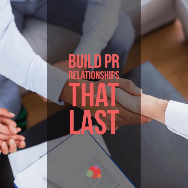 Building Relationships: The Killer PR App
