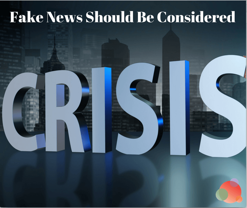 Three Ways to Plan for Fake News in Your Crisis Communications Plan