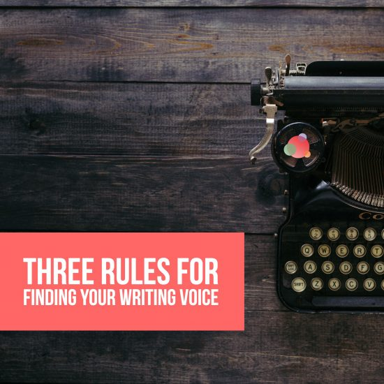 3 rules for finding your writing voice