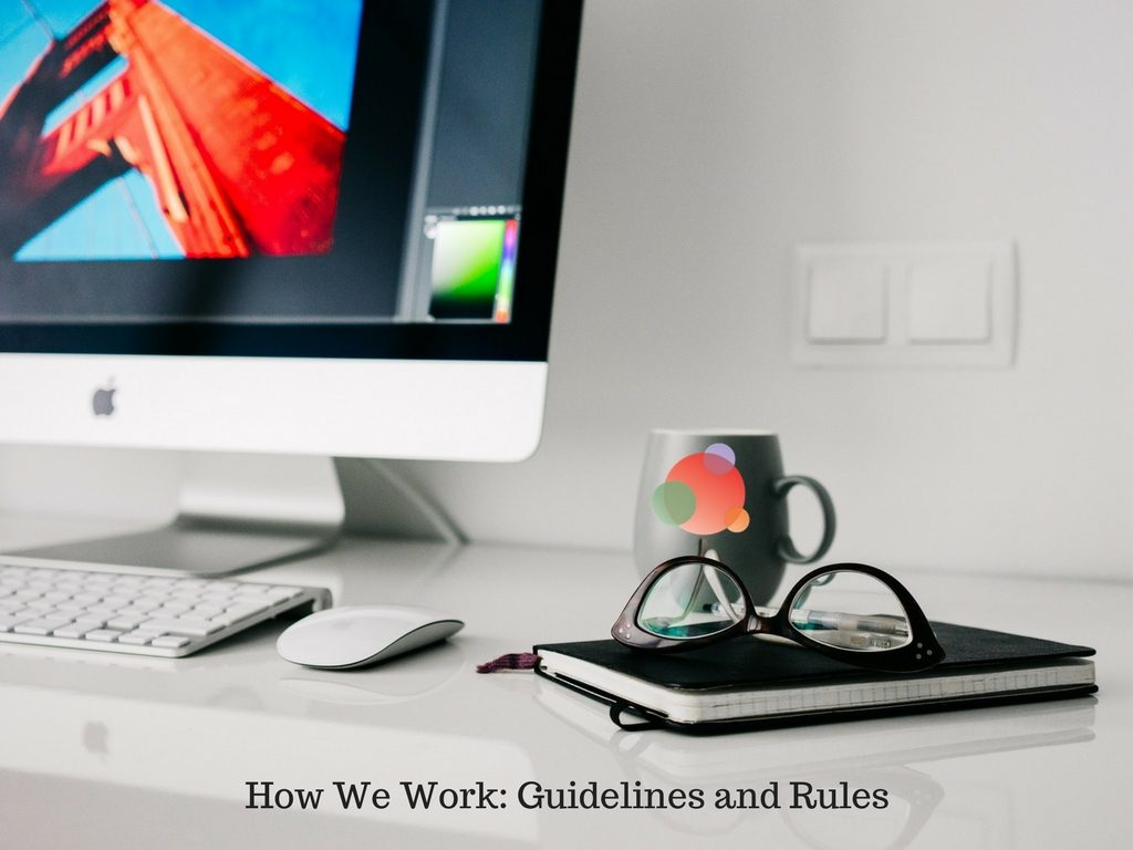 How We Work Guidelines and Rules