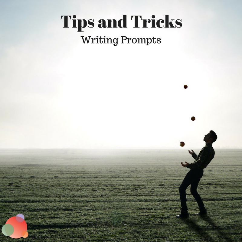 Tips and Tricks: Writing Prompts