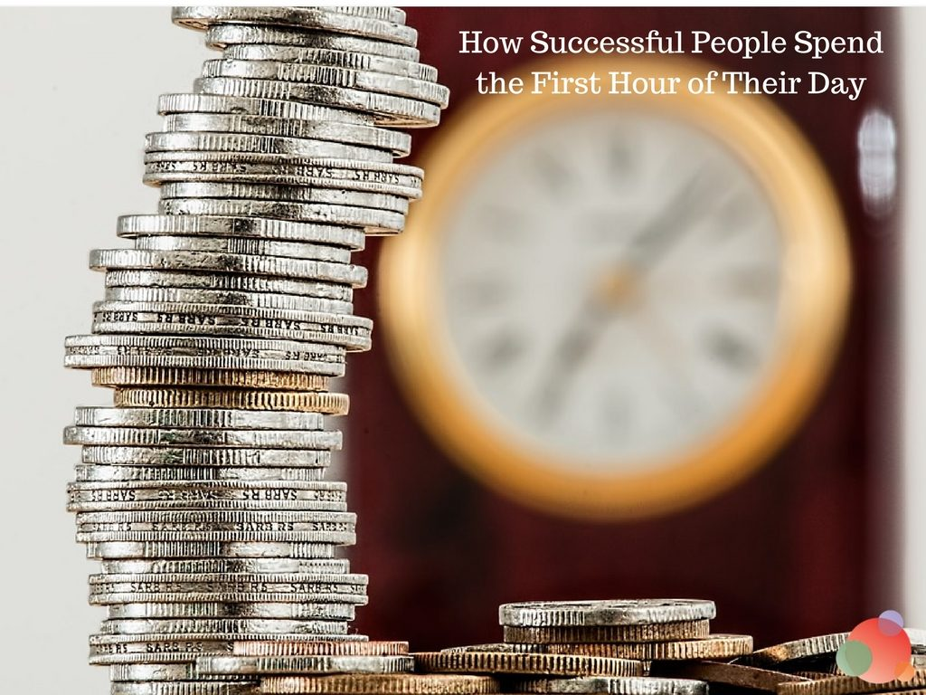 How Successful People Spend the First Hour of Their Day