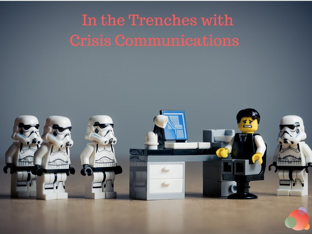 In the Trenches with Crisis Communications