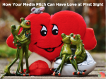 Media Pitch Love at First Sight