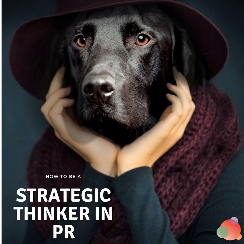 PR Strategic Thinker