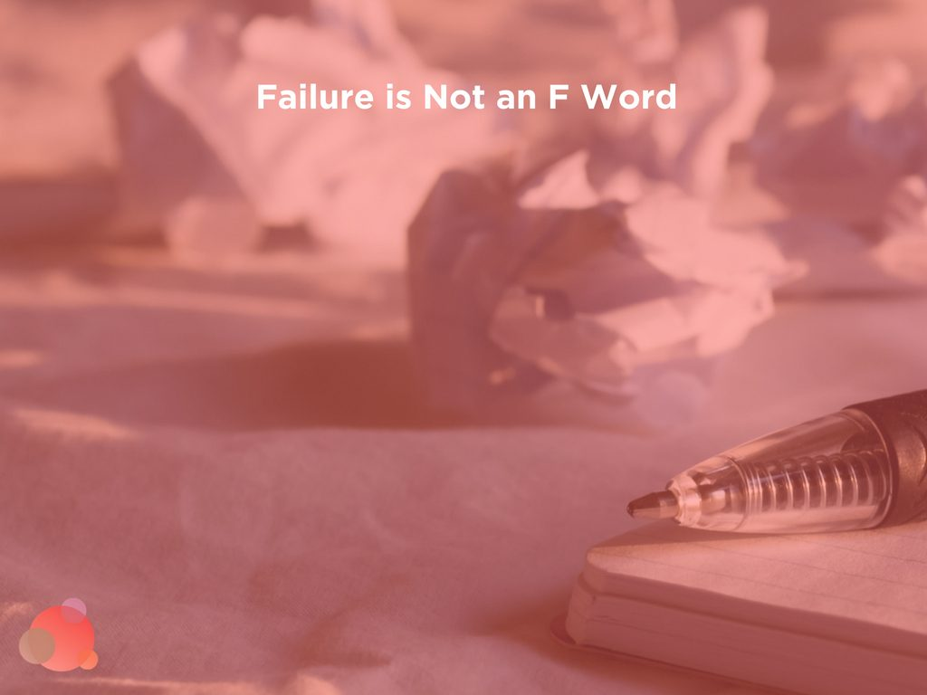Failure is Not an F Word