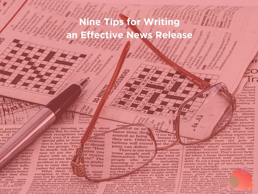 Nine Tips for Writing an Effective News Release