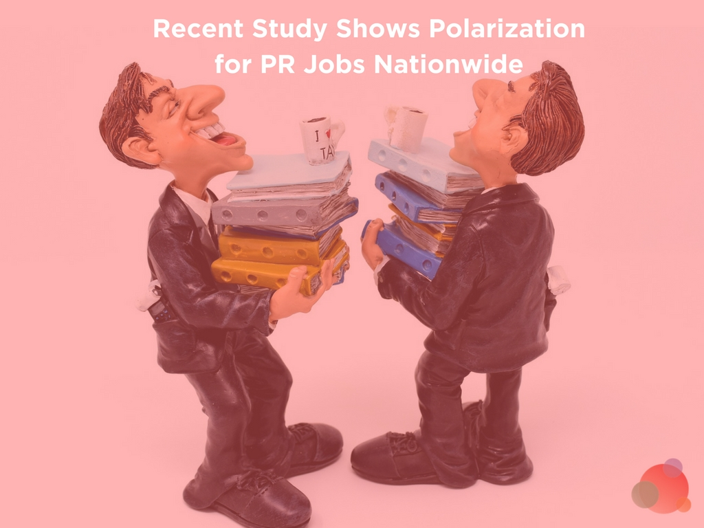 Recent Study Shows Polarization for PR Jobs Nationwide
