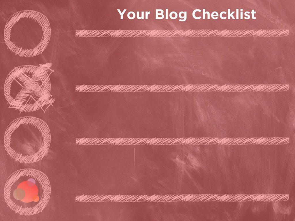 Your Blog Checklist