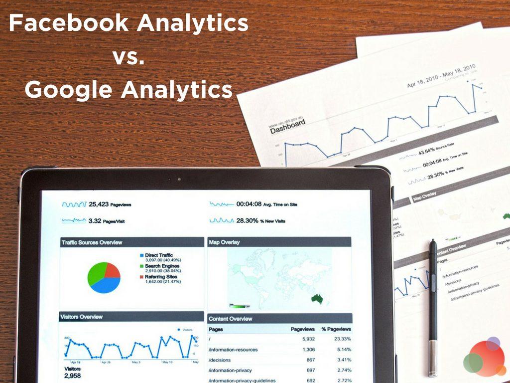 Facebook Analytics vs. Google Analytics
