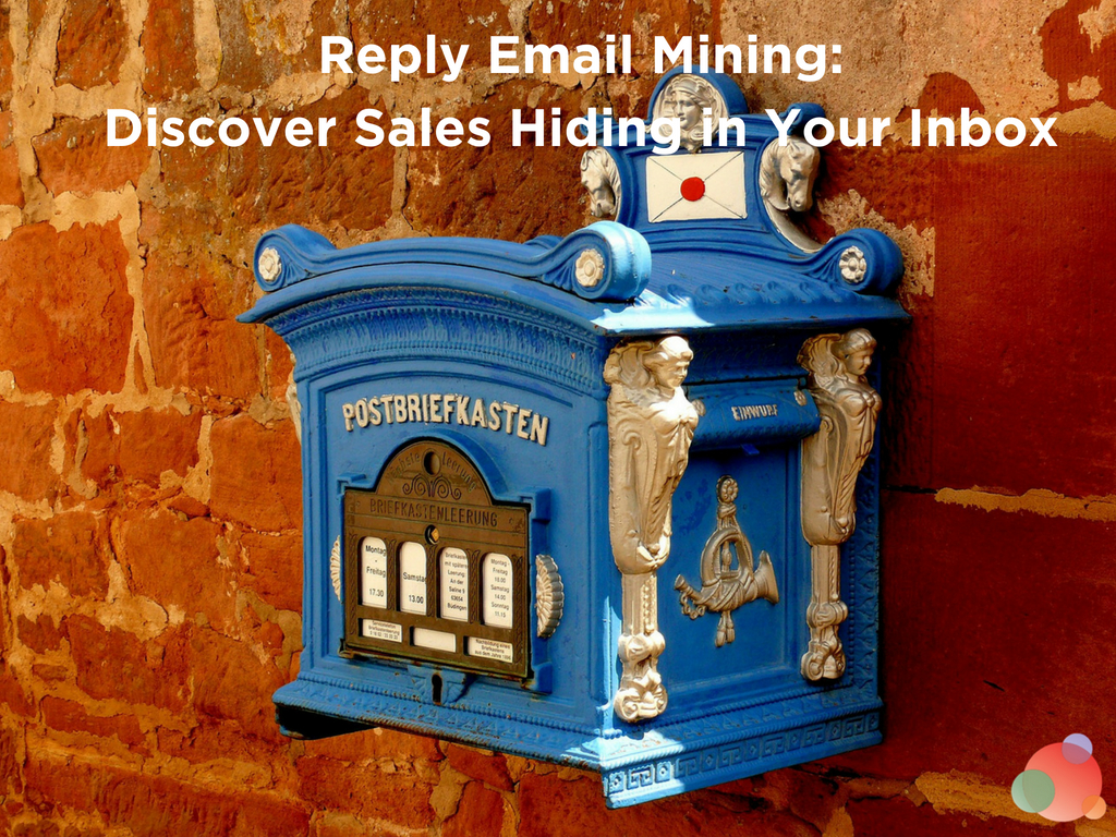 Reply Email Mining: Discover Sales Intel Hiding in Your Inbox