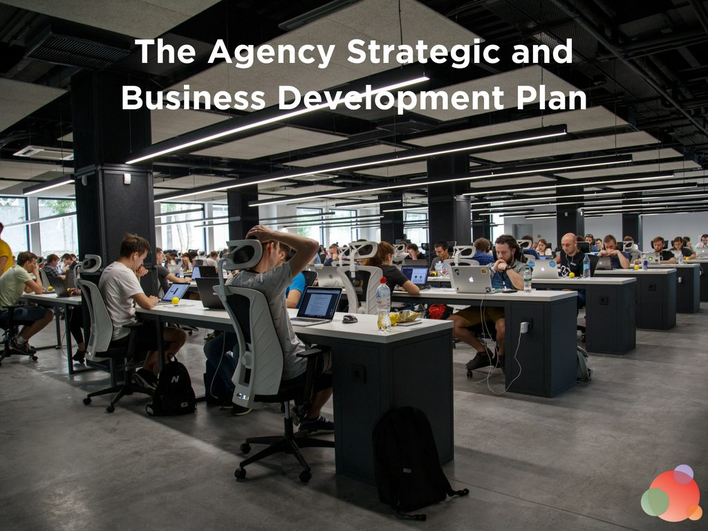 The Agency Strategic and Business Development Plan