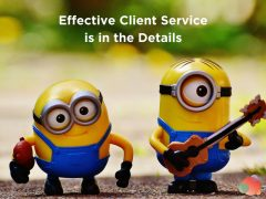 Effective Client Service is in the Details