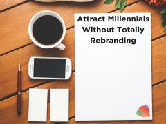 How to Attract Millennials Without Totally Rebranding