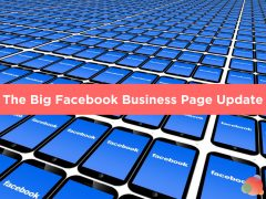 The Big Facebook Business Page Update