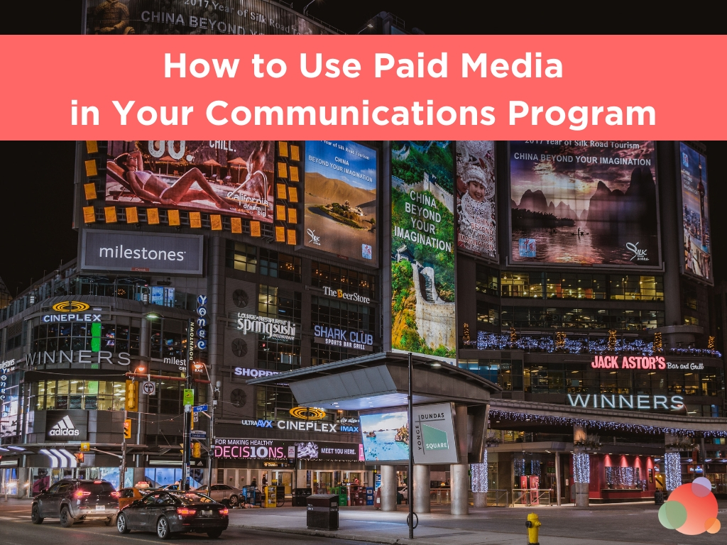 How to Use Paid Media in Your Communications Program