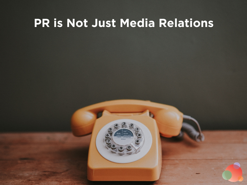 PR is Not Just Media Relations