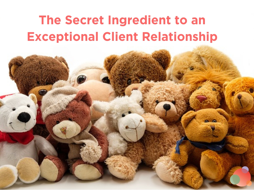 The Secret Ingredient to an Exceptional Client Relationship