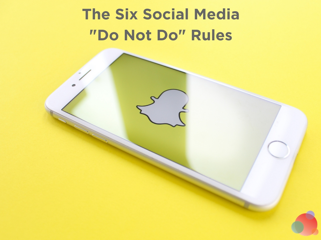 The Six Social Media _Do Not Do_ Rules