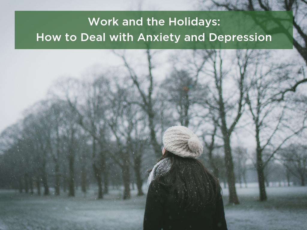 Work and the Holidays: How to deal with anxiety and depression