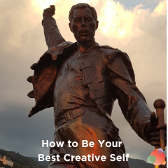 How to Be Your Best Creative Self