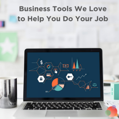 Business Tools We Love that Will Help You Do Your Job