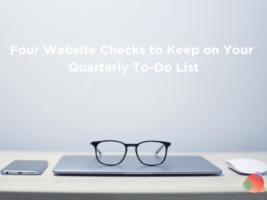 Four Website Problems to Check for Every Quarter