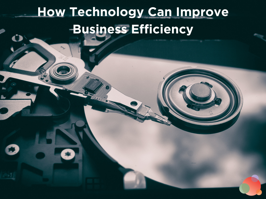 How technology can improve business efficiency