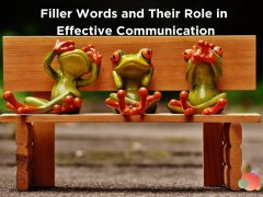 Filler Words and Their Role in Effective Communication