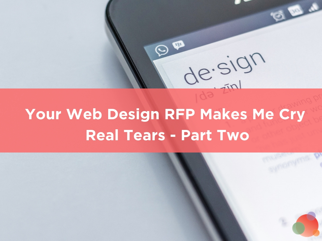 Your Web Design RFP Makes Me Cry Real Tears - Spin Sucks Spin Sucks