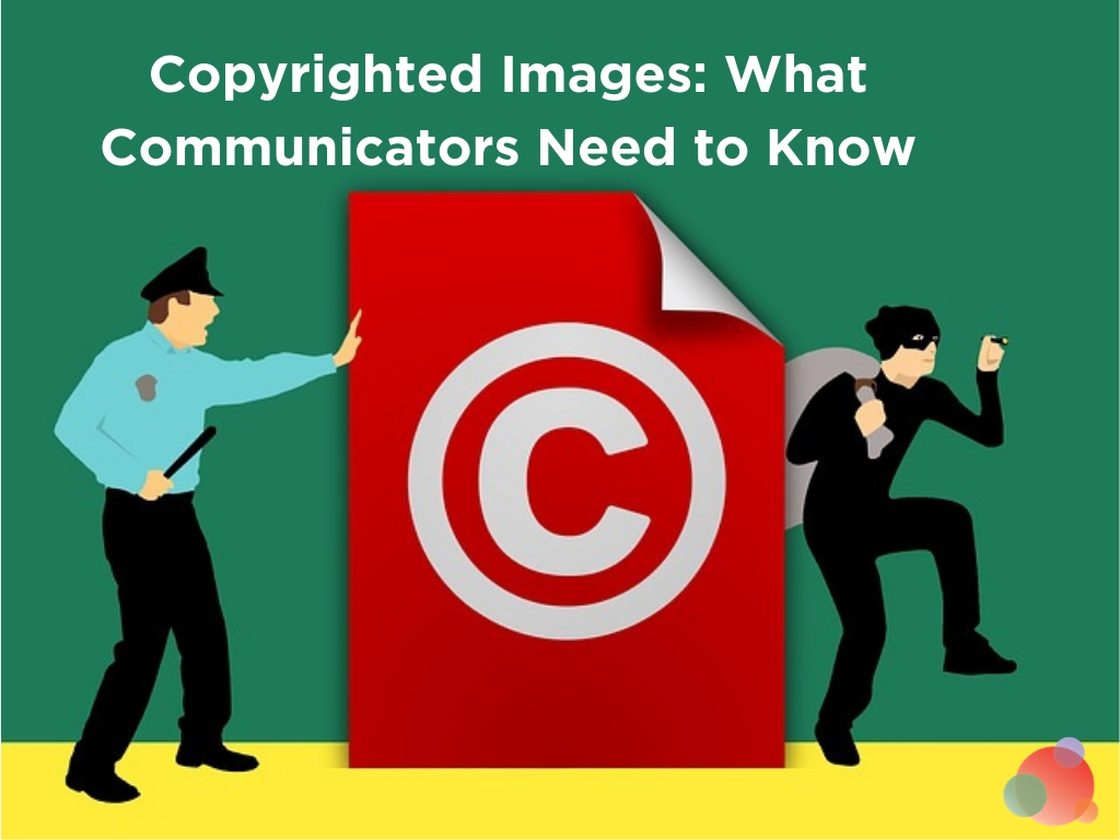 Copyrighted Images: What Communicators Need to Know