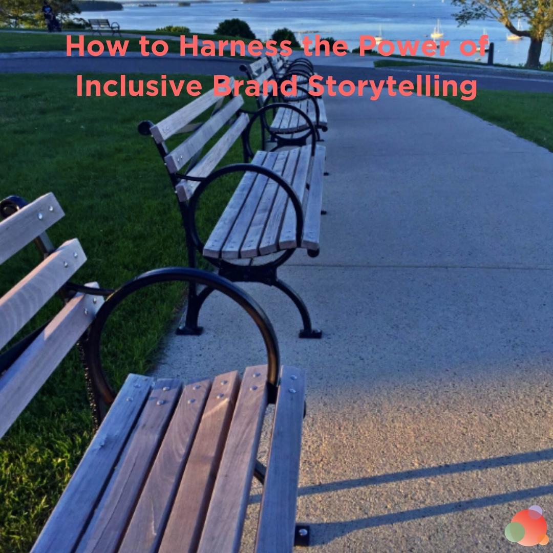 inclusive brand storytelling