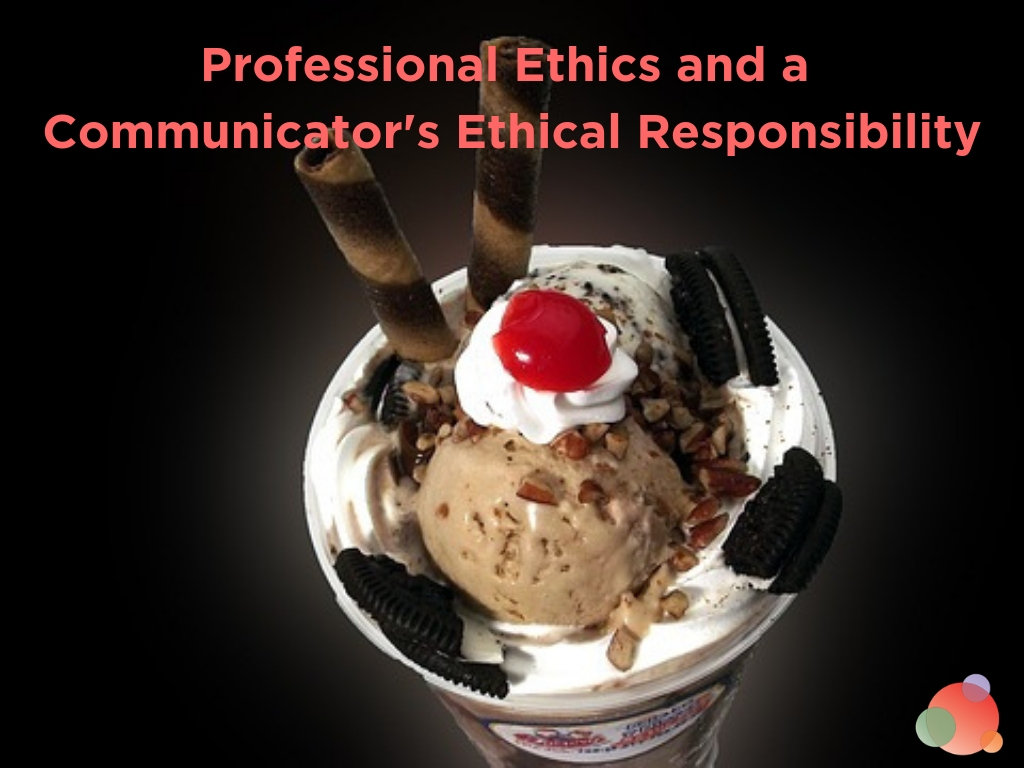 Professional Ethics and a Communicator's Ethical Responsibility