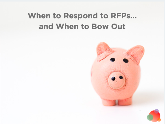The RFP Process: When to Respond and When to Bow Out