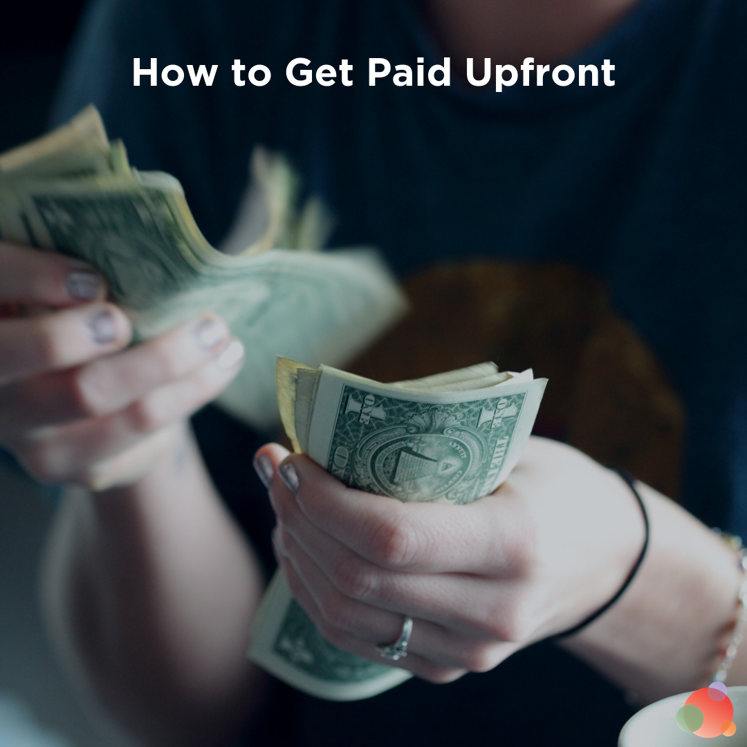 How to Get Paid Upfront