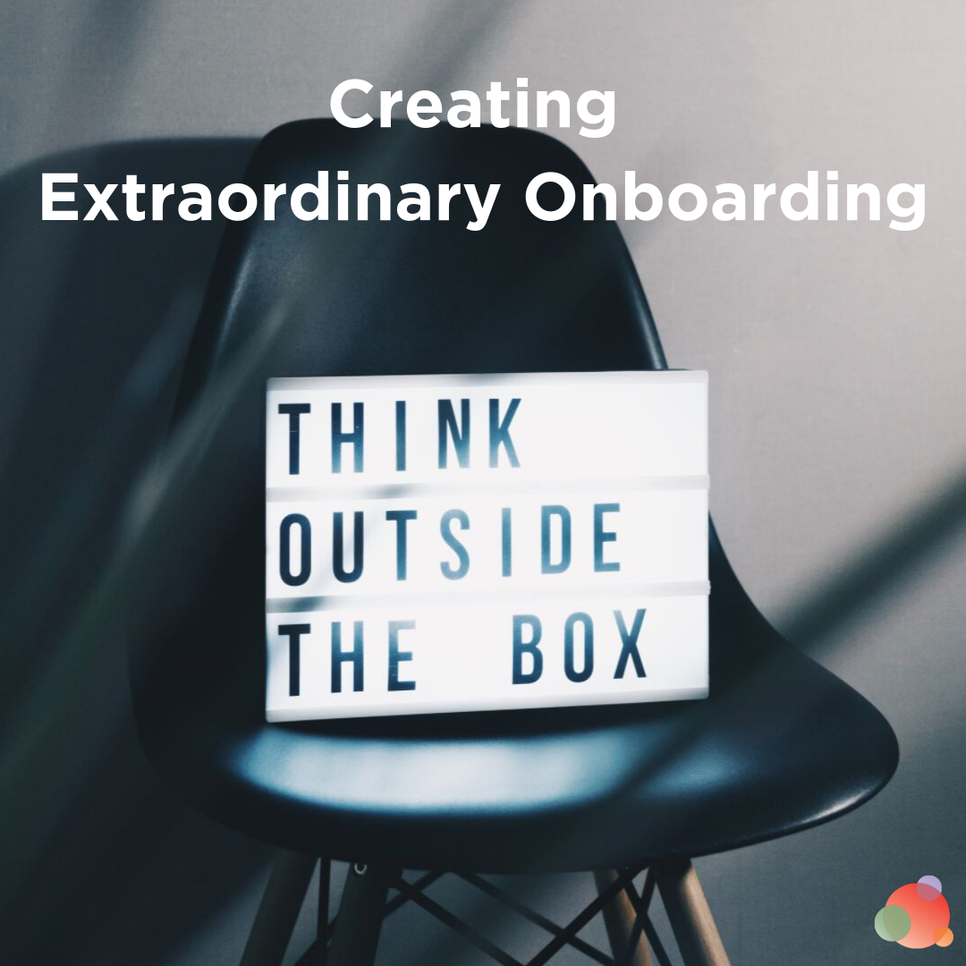 Creating Extraordinary Onboarding