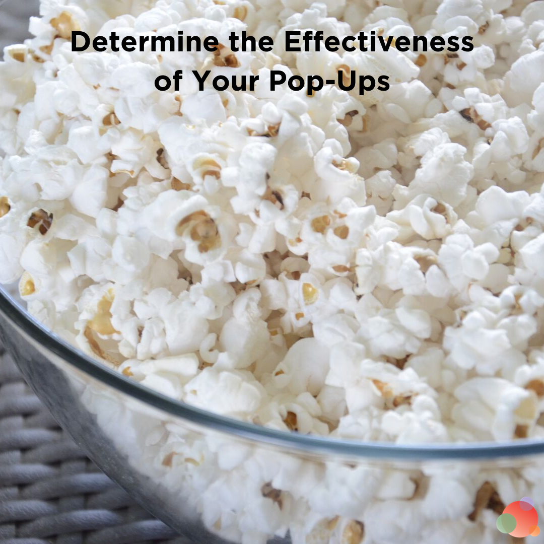 Determine the Effectiveness of Your Pop-Ups
