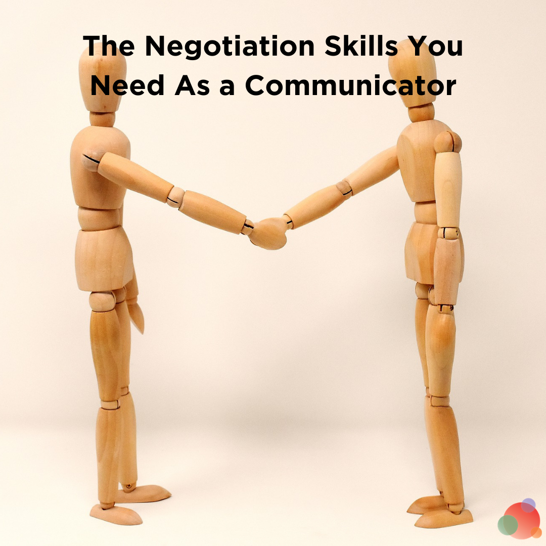 The Negotiation Skills You Need As a Communicator