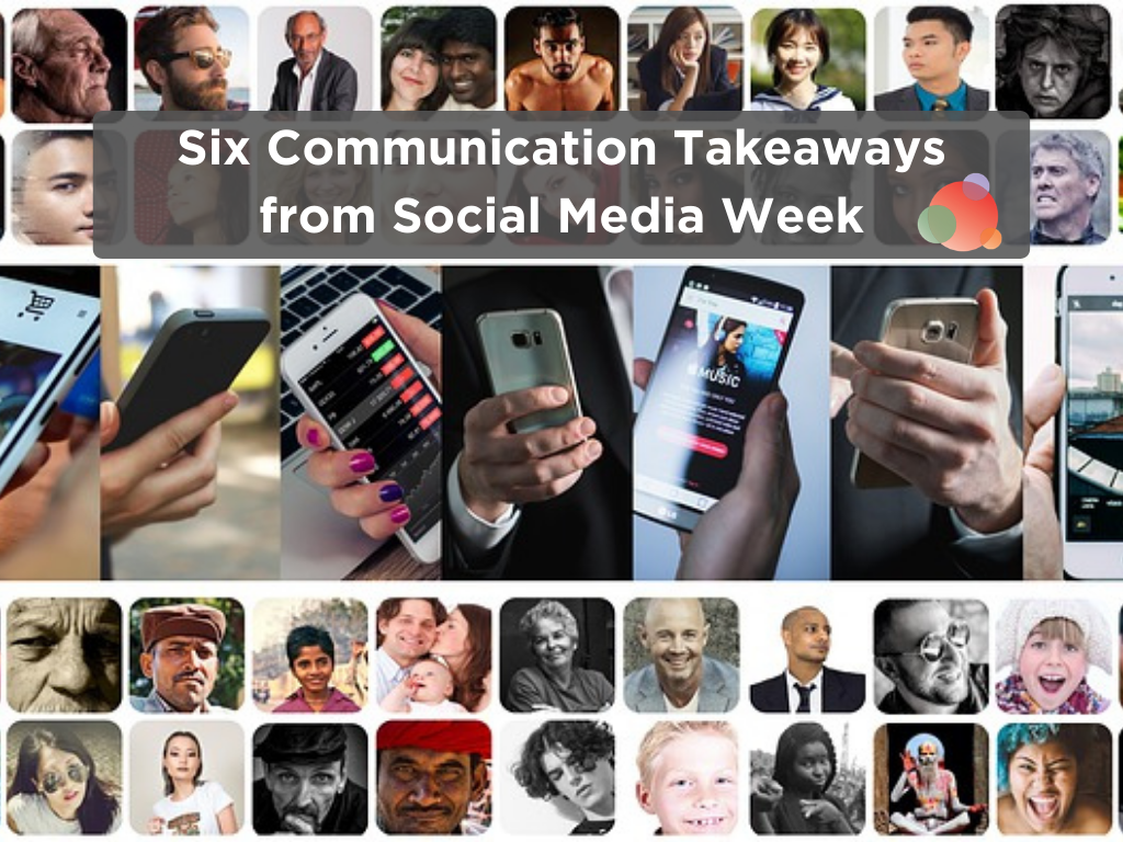 Six Communications Takeaways from Social Media Week