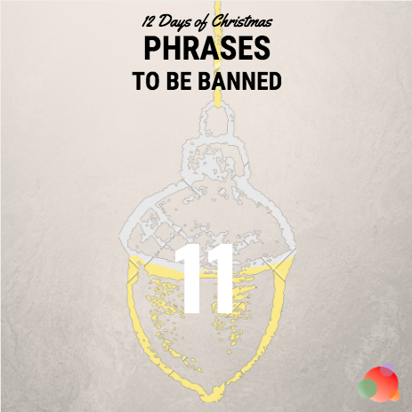 PHRASES TO BE BANNED