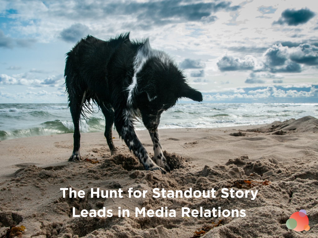 Hunt for Standout Story Leads in Media Relations