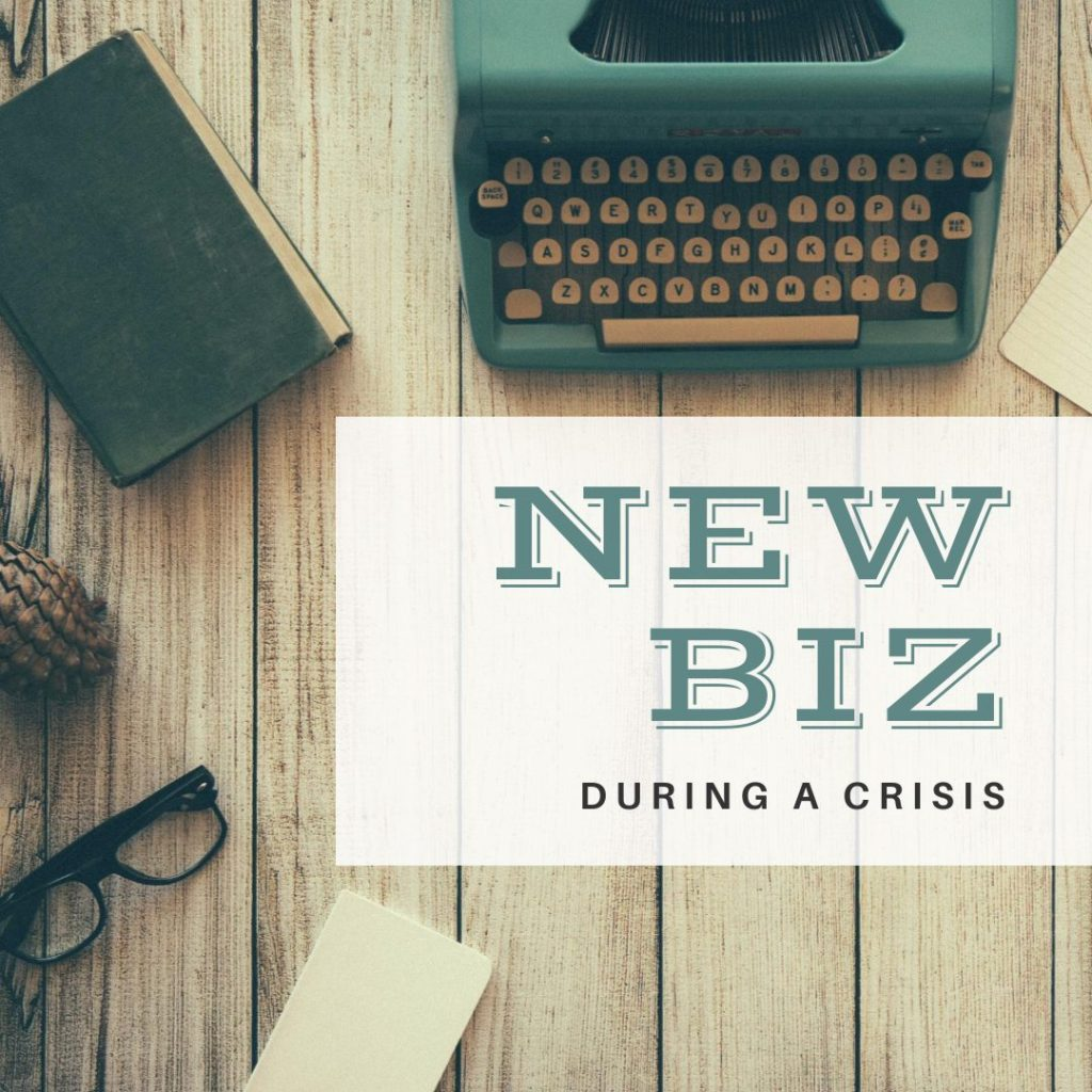 How to Generate New Business During a Crisis